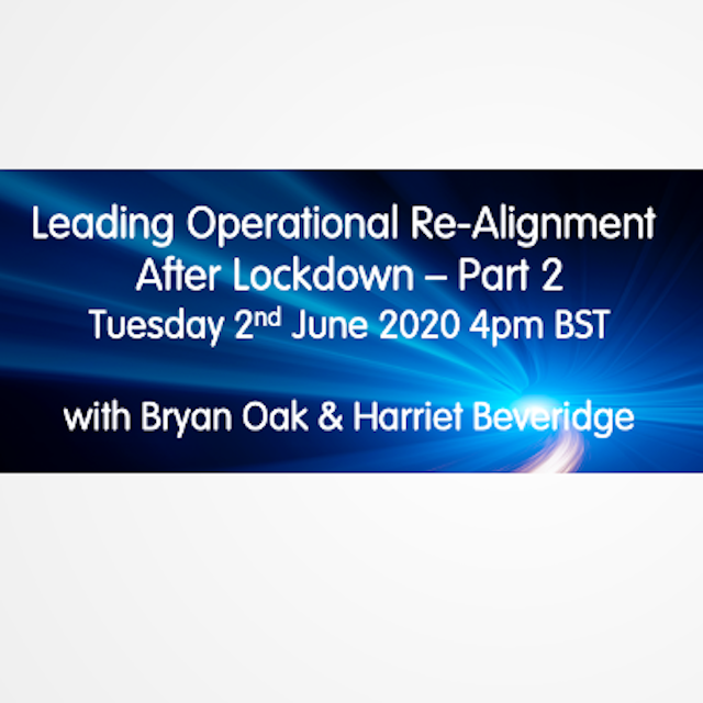 Webinar: Leading Operational Re-Alignment After Lockdown  Pt 2